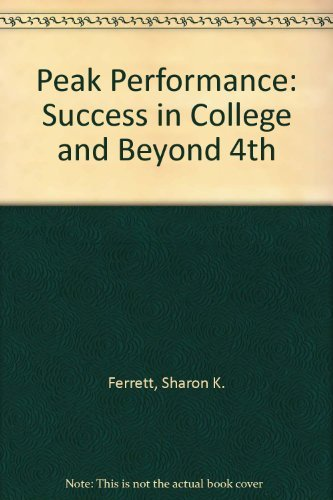 9780078296833: Peak Performance Success In College and Beyond