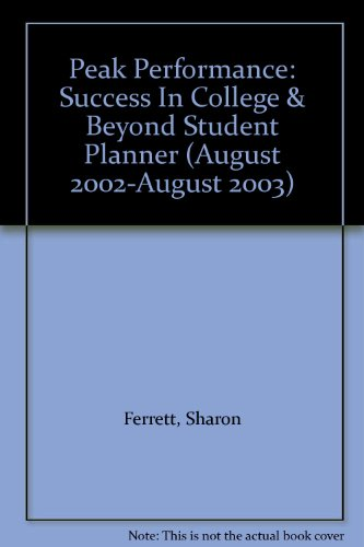 9780078296857: Peak Performance: Success In College & Beyond Student Planner (August 2002-August 2003)