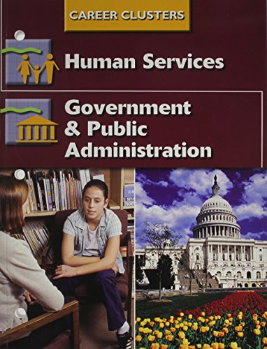 9780078297113: Succeeding In The World Of Work, Career Clusters, Human Services; Government and Public Administration