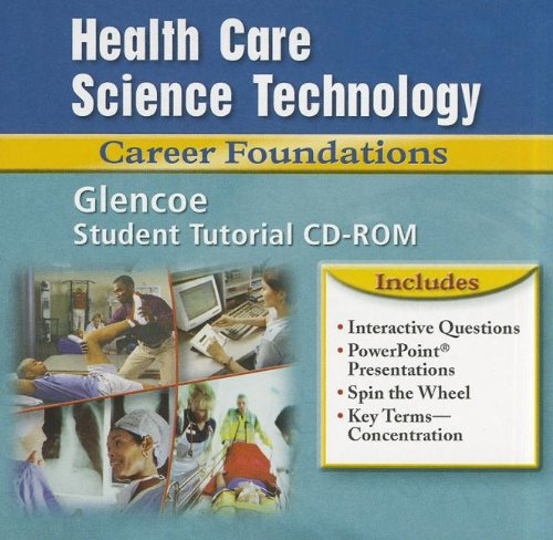 9780078297380: Health Care Science Technology: Career Foundations, Student Tutorial CD-ROM (HLTHCAR SCI TECH: CAR FOUND)