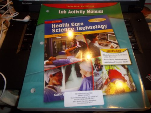 9780078297403: Health Care Science Technology: Career Foundations, Lab Activity Manual, TE