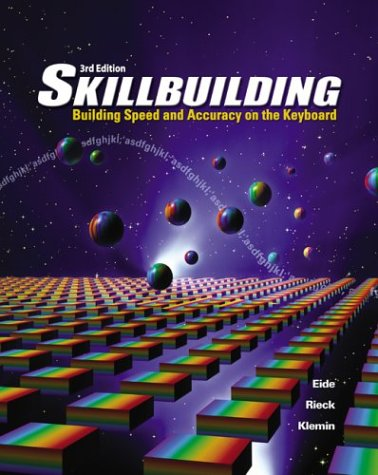 9780078298011: Skillbuilding: Building Speed And Accuracy On The Keyboard Student Edition