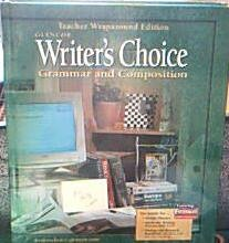 9780078298134: Writer's Choice Grammar and Composition (Grade 12) [Teacher Wraparound Edition]