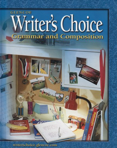9780078298141: Writer's Choice: Grammar and Composition, Grade 6, Student Edition