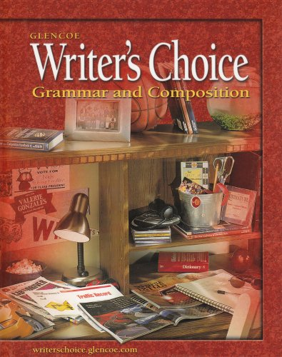 9780078298189: Writer's Choice: Grammar and Composition, Grade 10, Student Edition