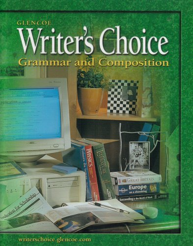 9780078298202: Writer's Choice: Grammar and Composition, Grade 12, Student Edition