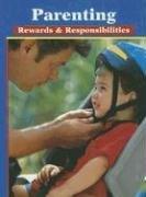 Parenting : Rewards and Responsibilities: Verna Hildebrand; McGraw-Hill