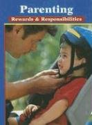 9780078298332: Parenting: Rewards & Responsibilities, Student Edition