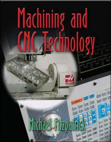 9780078298608: Machining And CNC Technology Student Text With CD-Rom