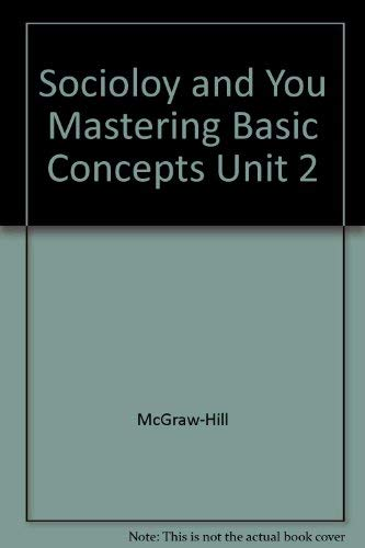 9780078299117: Sociology and You Mastering Basic Concepts Unit 2