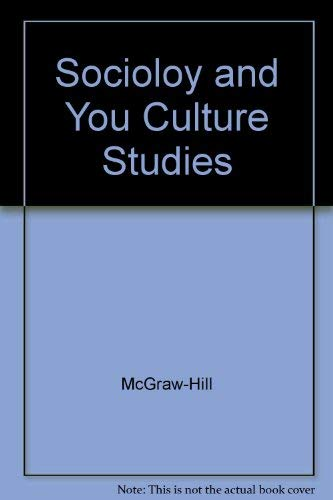 Culture Studies The Sociological Perspective to Accompany (Sociology and You): Rebecca Reeves