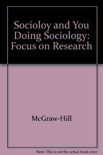 9780078299186: Doing Sociology Focus On Research to Accompany (Sociology and You)