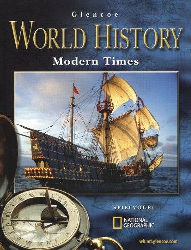 9780078299445: Glencoe World History Modern Times, Student Edition