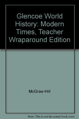 9780078299452: World History Modern Times Teacher Edition