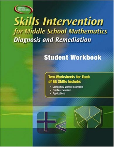 9780078299513: Skills Intervention for Middle School Mathematics: Diagnosis and Remediation, Student Workbook