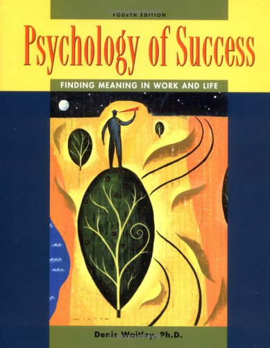 9780078299766: Psychology of Success: Finding Meaning in Work and Life