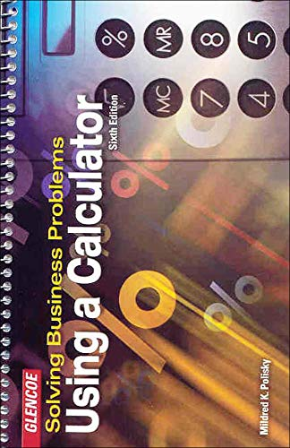 9780078300202: Solving Business Problems Using A Calculator Student Text