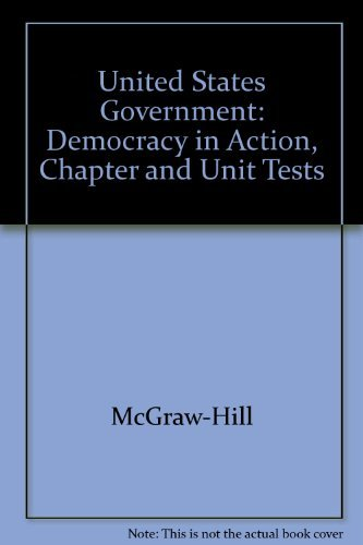 9780078301261: United States Government: Democracy in Action, Chapter and Unit Tests