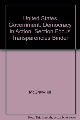 United States Government-Democracy In Action: Sction Focus Transparencies With Multimedia ...