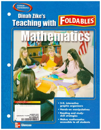9780078304132: Dinah Zike's Teaching Mathematics with Foldables