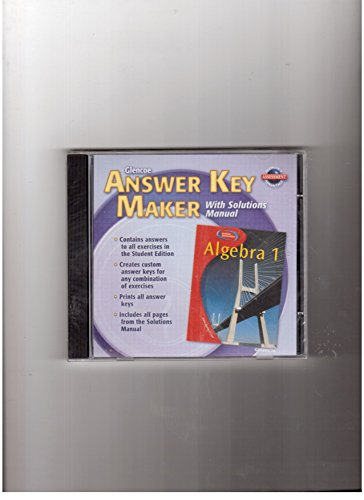 9780078304897: Glencoe Algebra 1. Answer Key Maker. (With Solutions Manual, Teacher's Edition)