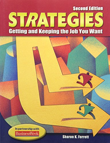 9780078305092: Strategies: Getting and Keeping the Job You Want, Student Text