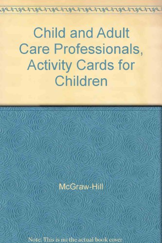 9780078305177: Child and Adult Care Professionals, Activity Cards for Children