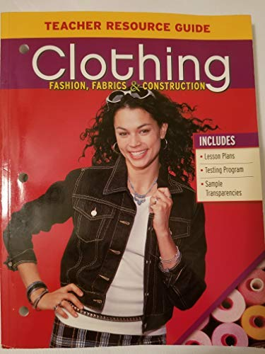 9780078305221: Clothing Fashion,fabrics & Construction Teacher Resource Guide