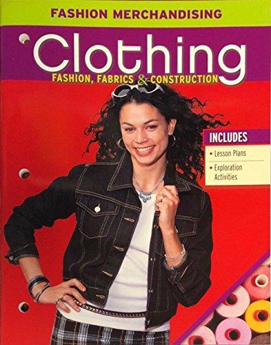Clothing: Fashion, Fabrics and Construction, Fashion Merchandising: McGraw-Hill