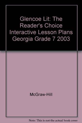 9780078305825: Glencoe Lit: The Reader's Choice Interactive Lesson Plans Georgia Grade 7 2003