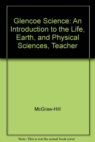 9780078306174: Glencoe Science: Intro to Life, Earth & Physics Teacher Wraparound Edition