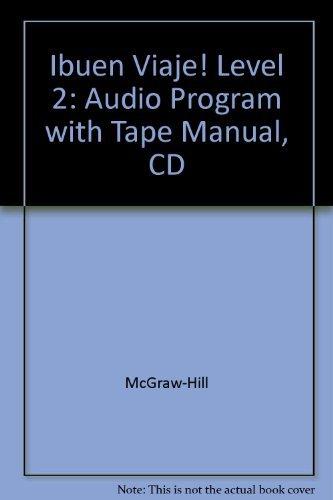 9780078306266: Ibuen Viaje! Level 2: Audio Program with Tape Manual, CD