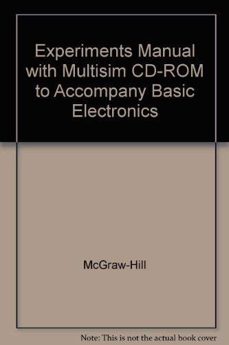 9780078306280: Experiments Manual with MultiSIM CD-ROM to accompany Basic Electronics