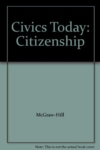9780078308062: Civics Today: Citizenship