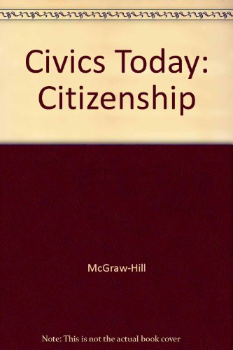 9780078308079: Civics Today: Citizenship