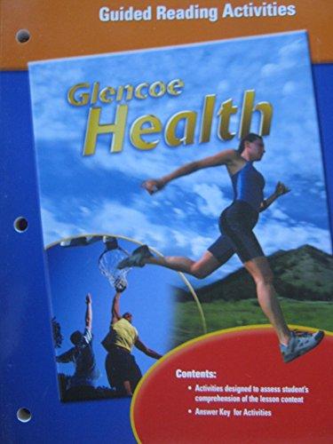 Glencoe Health (Guided Reading Activities): Glencoe McGraw-Hill