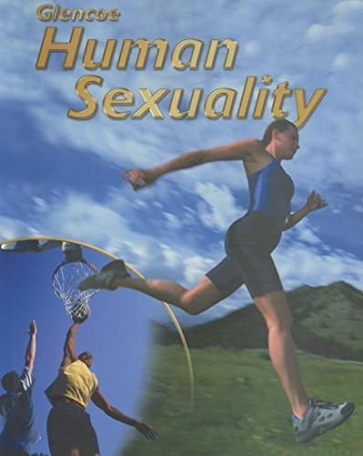 9780078309458: Glencoe Health, Human Sexuality Student Edition