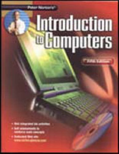 9780078309564: Peter Norton's Introduction To Computers Fifth Edition Student Edition with Electronic Workbook CD-ROM