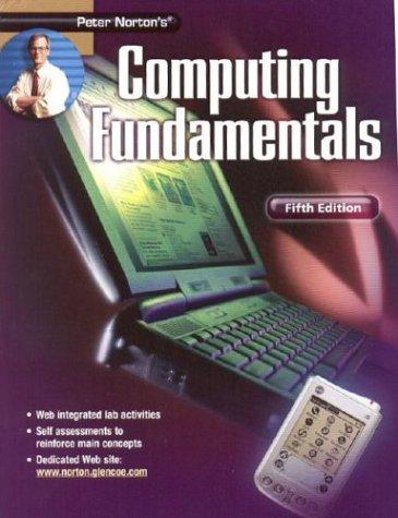 9780078309601: Peter Norton's: Computing Fundamentals Student Edition 5/e
