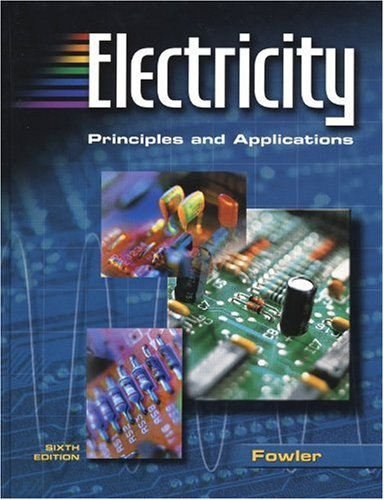 9780078309748: Electricity: Principles and Applications
