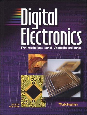 9780078309823: Digital Electronics: Principles and Applications