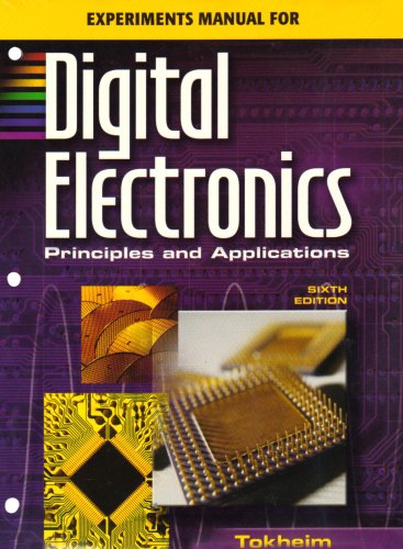 9780078309830: Experiments Manual with MultiSIM CD to accompany Digital Electronics: Principles & Applications