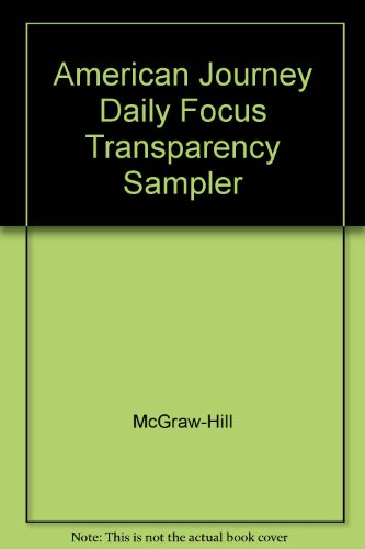 9780078309991: American Journey Daily Focus Transparency Sampler