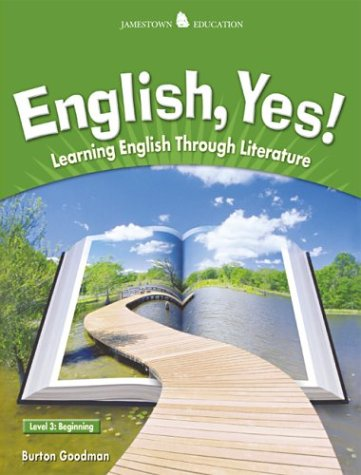 9780078311109: English Yes! Level 3: Beginning Student Text: Learning English Through Literature (JT: ENGLISH YES!)