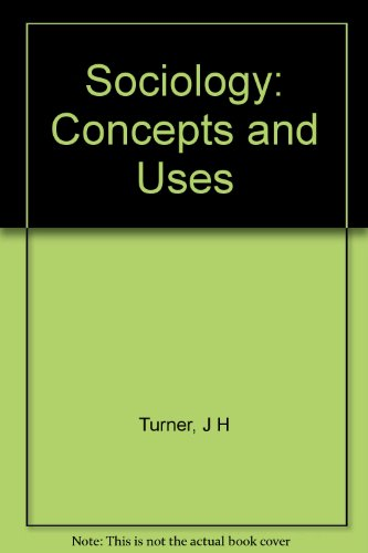 9780078323829: Sociology: Concepts and Uses: Rh Test IBM 3 1/2