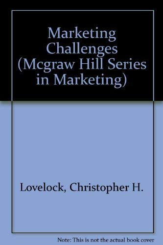 9780078346248: Marketing Challenges: Cases and Exercises (Mcgraw Hill Series in Marketing)