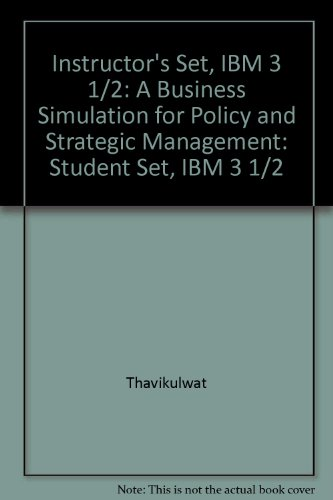 "Instructor's Set, IBM 3 1/2"": A Business Simulation for Policy and Strategic ..."