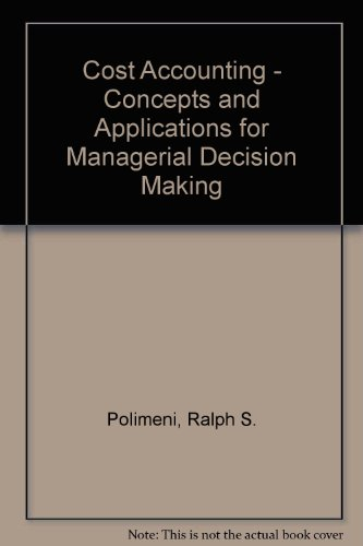 9780078349904: Cost Accounting - Concepts and Applications for Managerial Decision Making