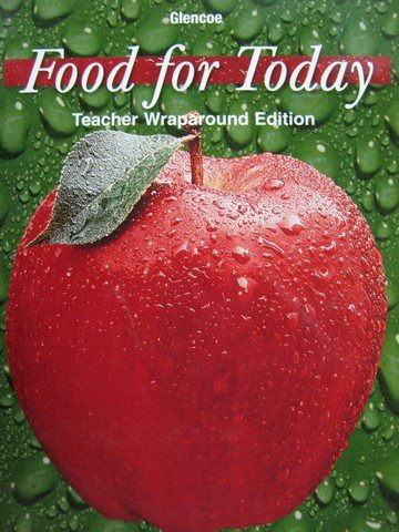 9780078362972: Glencoe Food for Today 8th Edition TWE by Kowtaluk