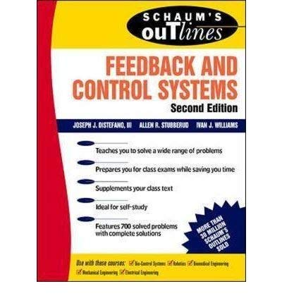 9780078427091: (Schaum's Outline of Feedback and Control Systems, Second Edition) By DiStefano, Joseph J., III (Author) Paperback on (10 , 1994)